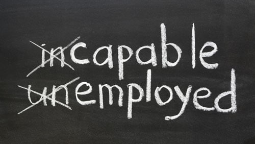 Turn incapable into capable and unemployed into employed.