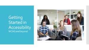Getting Started in Accessibility class sign with a group of young professionals pictures in a conversation.