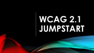 WCAG 2.1 Jumpstart class sign with black background and wavy lines at the bottom.