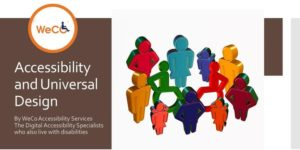 """Graphic:Eleven figures in a circle. Two are sitting in wheelchairs. """"Accessibility and Universal Design"""" and WeCo logo on the left."""